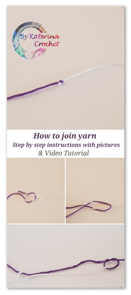 How to join yarn. Step by step instructions with pictures & video tutorial