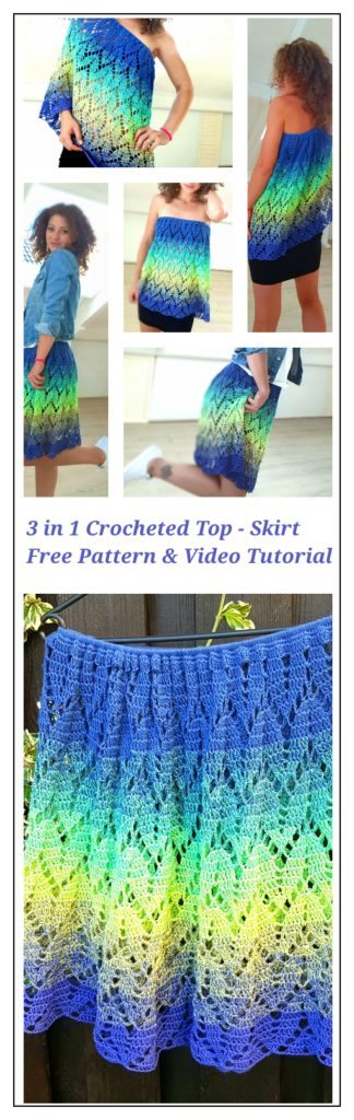 The crocheted Top - Skirt. One single piece, 3 different ways to wear it. Free pattern and video tutorial