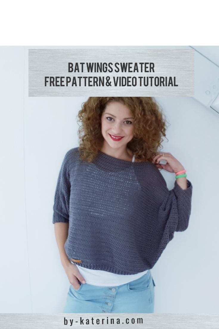 Bat Wings Sweater. Free Pattern & Video Tutorial