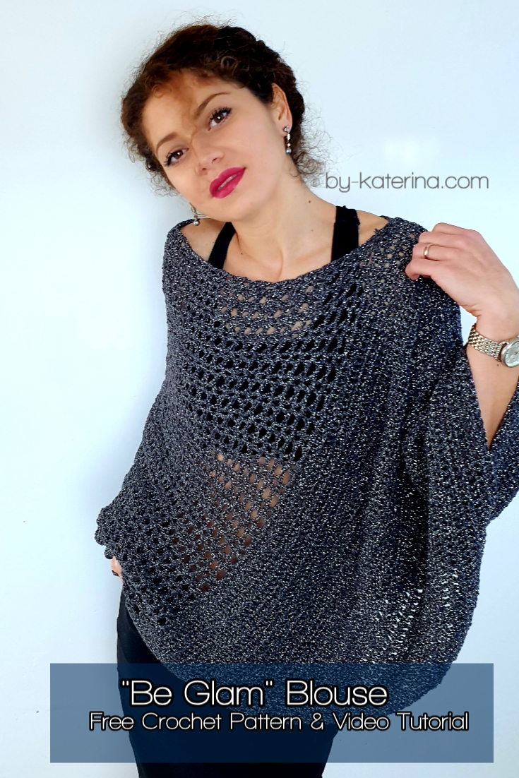 _Be Glam_ Blouse. Free Crochet Pattern & Video Tutorial